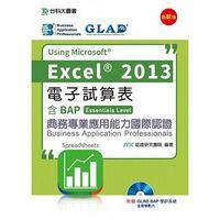 電子試算表 Using Microsoft Excel 2013-含BAP商務專業應用能力國際認證 (Essentials Level)-cover