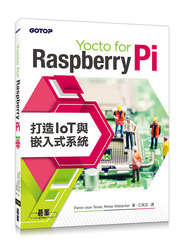 Yocto for Raspberry Pi : 打造 IoT 與嵌入式系統-cover
