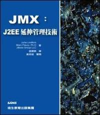 JMX: J2EE 延伸管理技術 (JMX: Managing J2EE with Java Management Extensions)-cover