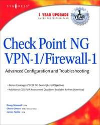 Check Point NG VPN-1/Firewall-1: Advanced Configuration and Troubleshooting-cover