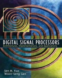 Digital Signal Processors: Architectures, Implementations, and Applications (IE-Paperback)-cover