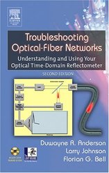Troubleshooting Optical Fiber Networks: Understanding and Using Optical Time-Domain Reflectometers, 2/e-cover