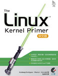 The Linux Kernel Primer 中文版(The Linux Kernel Primer: A Top-Down Approach for x86 and PowerPC Architectures)-cover