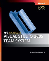 使用 Microsoft Visual Studio 2005 Team System (Working with Microsoft Visual Studio 2005 Team System)-cover