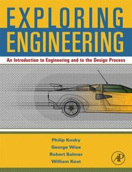 Exploring Engineering: An Introduction for Freshmen to Engineering and to the Design Process-cover