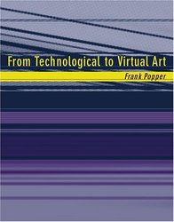 From Technological to Virtual Art (Hardcover)-cover