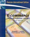 E-Commerce: Business, Technology, Society, 3/e-cover