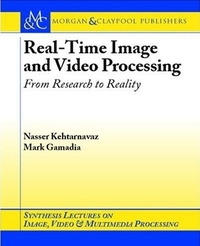 Real-Time Image and Video Processing