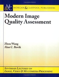 Modern Image Quality Assessment (原版:9781598290226)