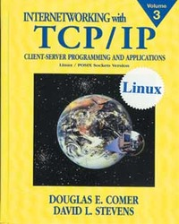 Internetworking with TCP/IP Vol. III: Client-Server Programming and Applications Linux/POSIX Sockets Version (IE-Paperback)