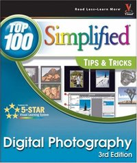 Digital Photography : Top 100 Simplified Tips & Tricks, 3/e (Paperback)-cover