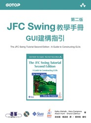 JFC Swing 教學手冊 (The JFC Swing Tutorial: A Guide to Constructing GUIs, 2/e)-cover