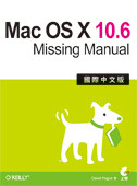 Mac OS X 10.6 Missing Manual 國際中文版 (Mac OS X Snow Leopard: The Missing Manual)-cover