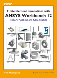 Finite Element Simulations with ANSYS Workbench 12-cover