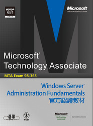 MTA Exam 98-365 Windows Server Administration Fundamentals 官方認證教材(98-365: Windows Server Administration Fundamentals)-cover