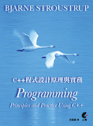 C++ 程式設計原理與實務 (Programming: Principles and Practice Using C++)-cover