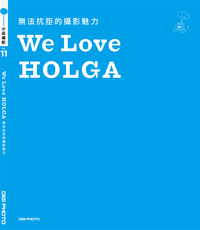 We Love HOLGA ─無法抗拒的攝影魅力-cover