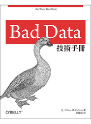 Bad Data 技術手冊 (Bad Data Handbook: Cleaning Up The Data So You Can Get Back To Work)-cover