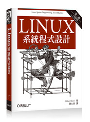 Linux 系統程式設計, 2/e(內容涵蓋 Linux Kernel 3.0) (Linux System Programming: Talking Directly to the Kernel and C Library)-cover