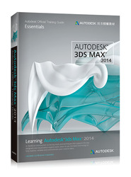 Learning Autodesk 3ds Max 2014(Autodesk 官方授權教材)-cover
