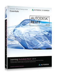 Learning Autodesk Revit 2014 (Autodesk 官方授權教材)-cover
