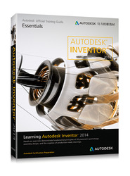 Learning Autodesk Inventor 2014 (Autodesk 官方授權教材)-cover